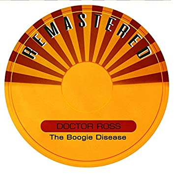 The Boogie Disease (Remastered)