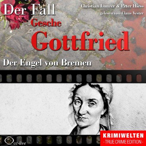 Der Engel von Bremen - Die Giftmischerin Gesche Gottfried Titelbild