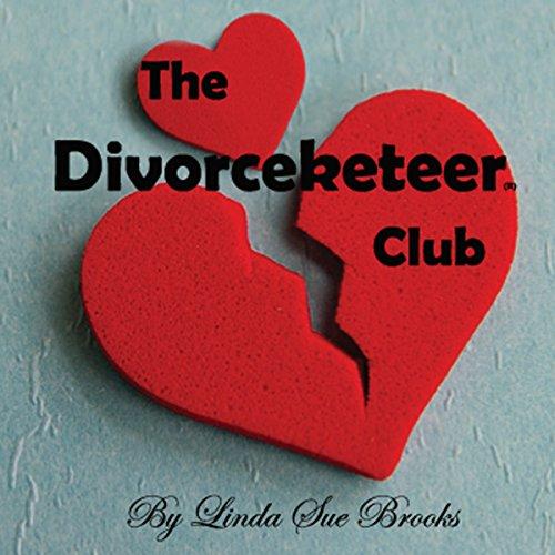 The Divorceketeer Club audiobook cover art
