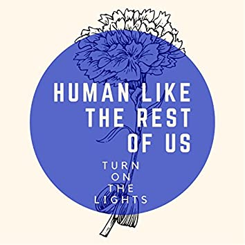 Human Like the Rest of Us