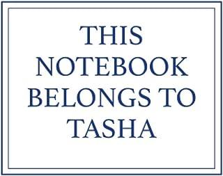 This Notebook Belongs to Tasha