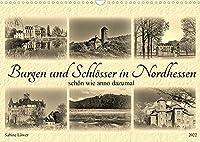 Burgen und Schloesser in Nordhessen (Wandkalender 2022 DIN A3 quer): Schoen wie anno dazumal (Monatskalender, 14 Seiten )