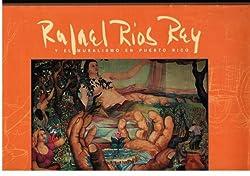 Rafael Ríos Rey y el Muralismo en Puerto Rico