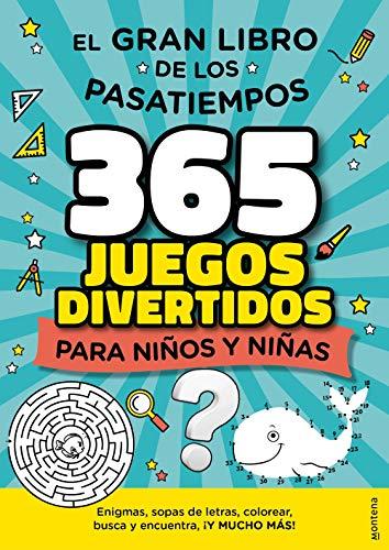 365 Juegos divertidos de Verano para Niños y Niñas: El gran libro de los pasatiempos: enigmas, busca y encuentra, laberintos, diferencias, sopas de letras (Montena)