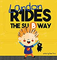 Landon Rides the Subway (Landon Books)