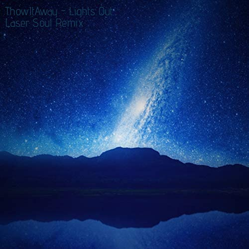 ThrowItAway & Laser Soul