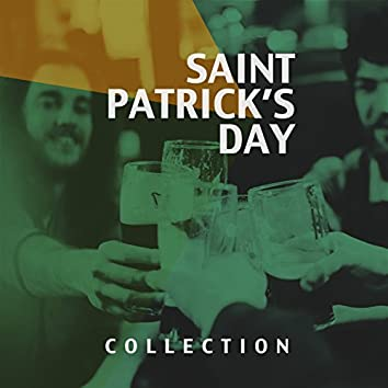 Saint Patrick's Day Collection (16 Best Irish Pub Drinking Songs for Parties and Saint Patrick's Day Celebrations)