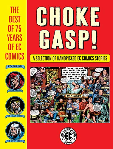 Choke Gasp! The Best of 75 Years of EC Comics Sampler (The EC Archives) (English Edition)