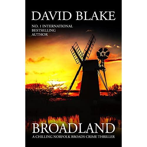 Broadland: A chilling Norfolk Broads crime thriller (British Detective Tanner Murder Mystery Series Book 1) (English Edition)