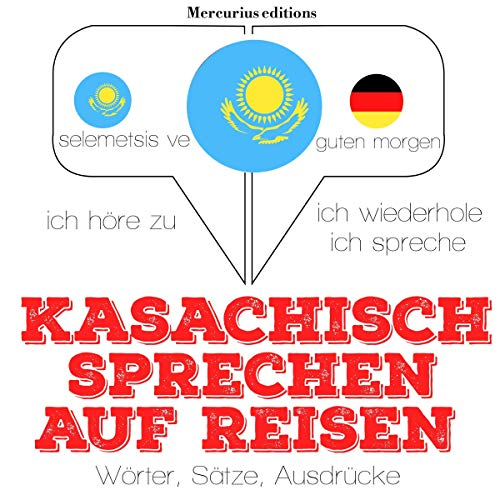 Kasachisch sprechen auf Reisen Titelbild