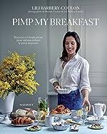 Pimp my breakfast de Lili Barbery-Coulon