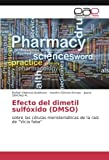 Valencia-Quintana, R: Efecto del dimetil sulfóxido (DMSO)