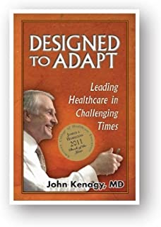Designed to Adapt: Leading Healthcare in Challenging Times