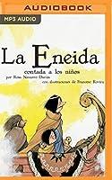 La Eneida Contada A Los Niños (Classicos Contados a Los Niños)