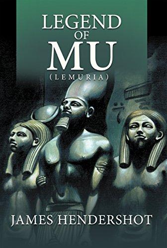 Legend of Mu (Lemuria) (English Edition)