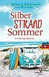 Silberstrandsommer: Ein Ostsee-Roman