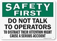 2個 安全第一、オペレーターと話さないでください、金属サイン、8 'x 12'