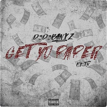Get Yo Paper