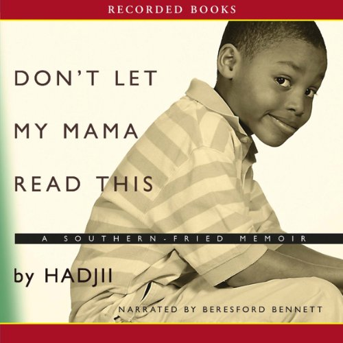 Don't Let My Mama Read This Audiobook By Hadji cover art