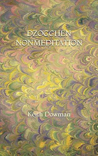 Dzogchen Nonmeditation (Dzogchen Teaching)