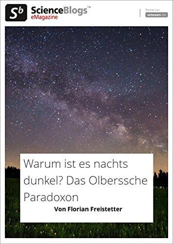 scienceblogs.de-eMagazine: Warum ist es nachts Dunkel? Das Olberssche Phänomen (scienceblogs.de-eMagazine 2017 12)