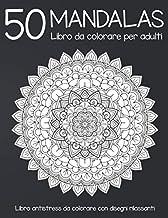 Permalink to 50 Mandalas: Libro da colorare per adulti : Libro antistress da colorare con 50 disegni rilassanti PDF
