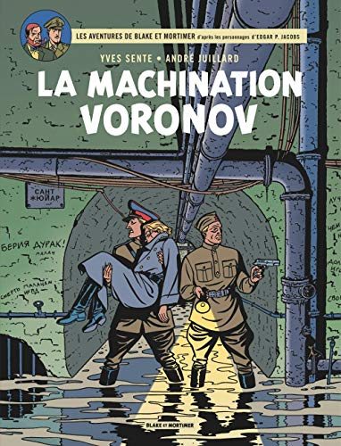 Blake & Mortimer - tome 14 - La Machination Voronov