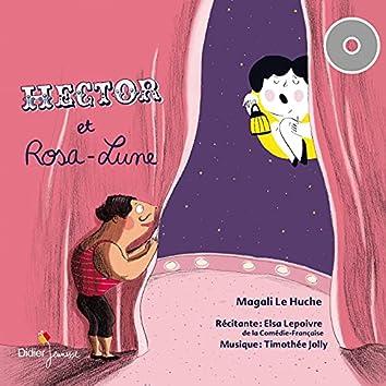 Hector et Rosa-Lune (Contes et Histoires)