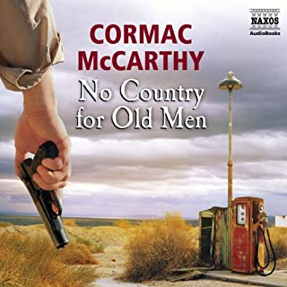 No Country for Old Men                   By:                                                                                                                                 Cormac McCarthy                               Narrated by:                                                                                                                                 Sean Barrett                      Length: 3 hrs and 57 mins     65 ratings     Overall 4.0