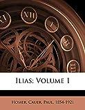 Ilias; Volume 1