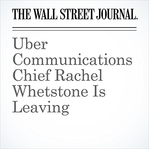 Uber Communications Chief Rachel Whetstone Is Leaving copertina