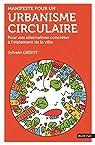 Manifeste pour un urbanisme circulaire par Grisot