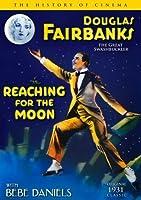 Douglas Fairbanks - Reaching The Moon by Douglas Fairbanks