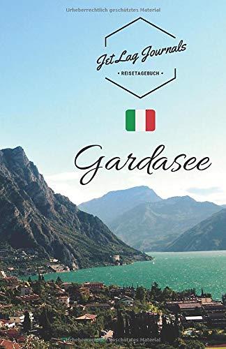 JetLagJournals • Reisetagebuch Gardasee: Erinnerungsbuch zum Ausfüllen | Reisetagebuch zum Selberschreiben für den Gardasee Urlaub