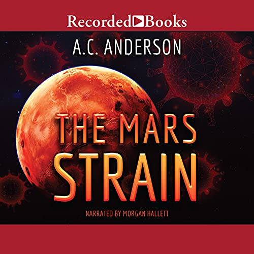 The Mars Strain Audiobook By Alexia Chantel, A.C. Anderson cover art