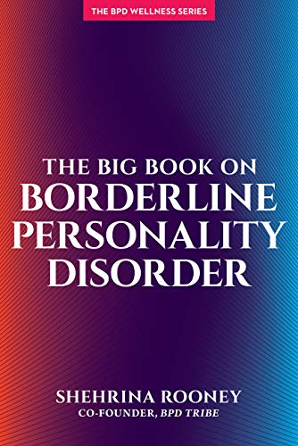 The Big Book On Borderline Personality Disorder (English Edition)