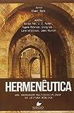 Hermenêutica: Uma abordagem multidisciplinar da leitura bíblica