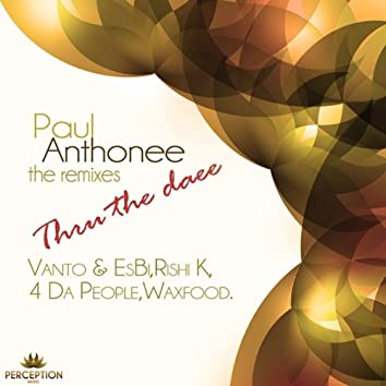 Thru the Daee the Remixes