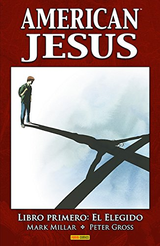 American Jesús. Libro primero. El elegido (AMERICAN JESUS)
