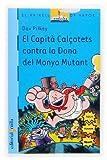 El Capità Calçotets contra la Dona del Monyo Mutant (El Barco de Vapor Azul)