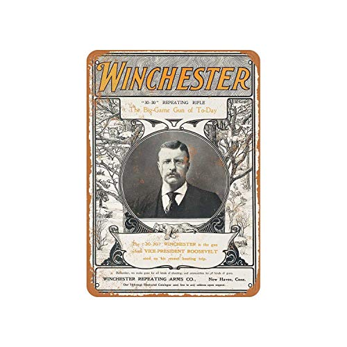 Teddy Roosevelt for Winchester Rifles Vintage Aluminum Metal Signs Tin Plaques Wall Poster for Garage Man Cave Cafee Bar Pub Club Shop Outdoor Home Decoration 12