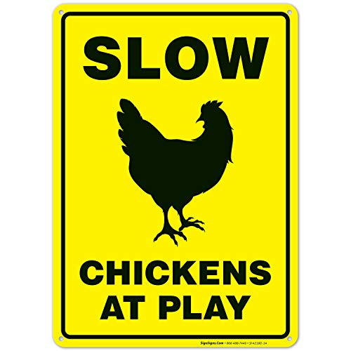 Chicken Crossing Sign, Slow Chickens at Play Sign, Chicken Coop Sign Funny, 10x14 Rust Free Aluminum, Weather/Fade Resistant, Indoor/Outdoor Use, Made in USA by SIGO SIGNS