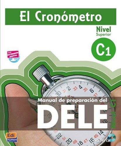 『El Cronometro C1 / The Timer: Manual de preparacion del DELE / Student?? Book for the DELE Preparation. Level C1 (Spanish Edition) by Ana Isabel Blanco Picado Alejandro Bech(2012-08-01)』のトップ画像