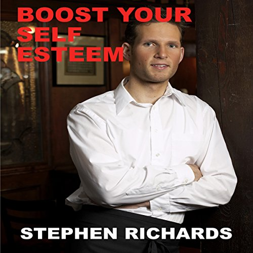 Boost Your Self Esteem audiobook cover art