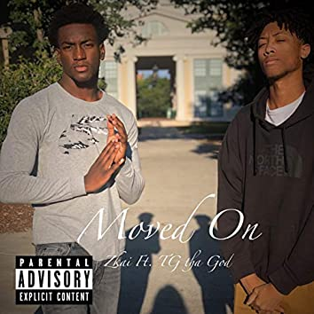 Moved on (feat. TG Tha God)