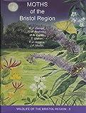 Moths of the Bristol Region (Wildlife of the Bristol Region)