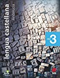 Lengua castellana. 3 ESO. Savia Nueva Generación. Andalucía
