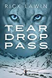 Tear Drop Pass