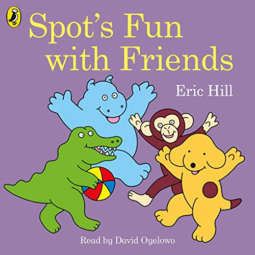 Spot's Fun with Friends  By  cover art