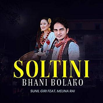 Soltini Bhani Bolako